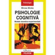 Psihologie cognitiva - Mircea Miclea