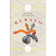 Rubato - Razvan Petrescu