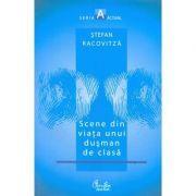 Scene din viata unui dusman de clasa - Stefan Racovitza
