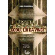 """Secretele romanului """"Codul lui Da Vinci"""" - Dan Burstein"""