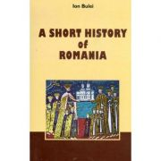 A Short History of Romania - Fourth Edition