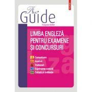 The Guide. Limba engleza pentru examene si concursuri - Francoise Grellet