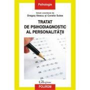 Tratat de psihodiagnostic al personalitatii - Dragos Iliescu, Coralia Sulea