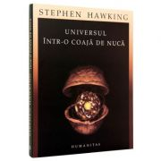 Universul intr-o coaja de nuca (Stephen Hawking)