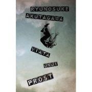 Viata unui prost - Ryunosuke Akutagawa
