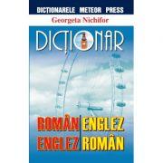 Dictionar roman-englez, englez-roman (Georgeta Nechifor)