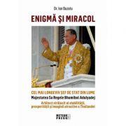 Enigma si miracol - Dr. Ion Buzatu