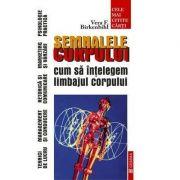 Semnalele corpului. Cum sa intelegem limbajul corpului (Vera F. Birkenbihl)