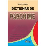 Dictionar de paronime (E. Cracea)