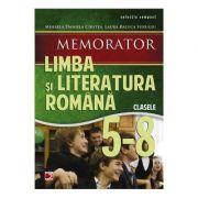 Memorator de limba si literatura romana (Clasele V-VIII) - Mihaela Daniela Cristea