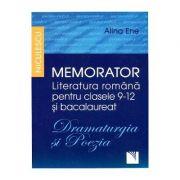 Memorator Literatura romana - Dramaturgia si Poezia (clasele IX-XII si bacalaureat) - Ed. Niculescu ABC