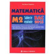 Matematica - BAC 2015 (M2). Subiecte rezolvate - Ion Bucur Popescu