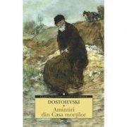 Amintiri din Casa mortilor (F. M. Dostoievski)
