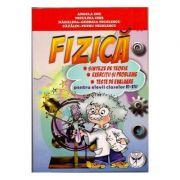 FIZICA - Sinteze de teorie, Exercitii si probleme, Clasele VI-VIII. (Niculina Chis)