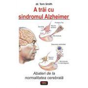 A trai cu sindromul Alzheimer - Tom Smith
