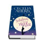Intalnire cu viata - Cecelia Ahern