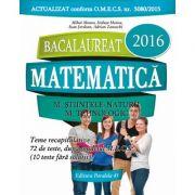 BACALAUREAT 2016 - Matematica (M_Stiintele-Naturii; M_Tehnologic. 72 de teste dupa modelul M. E. C. S.)