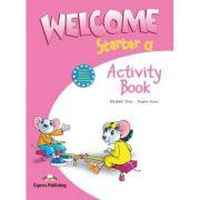 Welcome starter A, Activity Book, Curs de limba engleza pentru clasa I-a (Elizabeth Gray)
