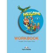 Welcome 1, Activity Book - Caiet pentru limba engleza clasa a III-a (ElizabethGray)