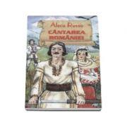 Cantarea Romaniei - Alecu Russo