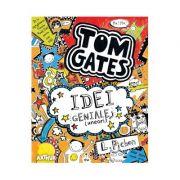 Tom Gates. Idei geniale (uneori) 4 - Liz Pichon