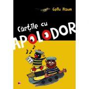 Cartile cu Apolodor - Gellu Naum