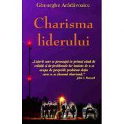 Charisma liderului - Gheorghe Aradavoaice