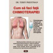 Cum sa faci fata chimioterapiei - Terry Priestman