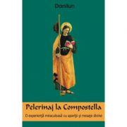 Pelerinaj la Compostella - Danilun