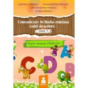 Comunicare in limba romana. Scriere - auxiliar clasa I, varianta A1 Pres-Do (2015) - D. Paraiala