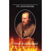 Crima si pedeapsa (Feodor M. Dostoievski)