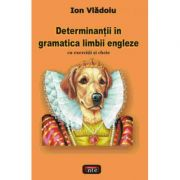 Determinantii in gramatica limbii engleze - Ion Vladoiu