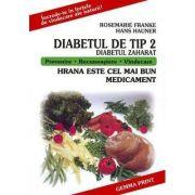 Diabetul De Tip 2 (Diabetul Zaharat) - Franke Rosemarie