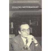 Dialog neterminat - Ioan Mihailescu