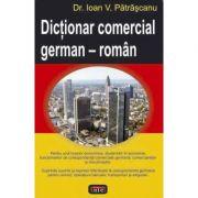 Dictionar comercial german-roman - Ioan V. Patrascanu