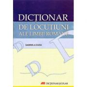 Dictionar de locutiuni ale limbii romane (Gabriela Duda)