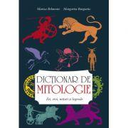 Dictionar de mitologie - Marisa Belmonte