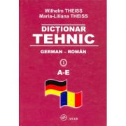 Dictionar tehnic German-Roma (Vol. I-IV) - Wilhelm Theiss