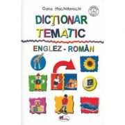 Dictionar tematic englez-roman - Oana Machidonschi