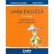 Caiet de Limba Engleza. Firm Steps, clasa a IV-a - Ecaterina Comisel
