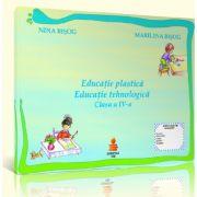 Educatie plastica si educatie tehnologica - auxiliar clasa a IV-a (Marilena Bisog)