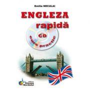 Engleza rapida - curs practic (incude CD). Emilia Neculai