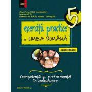 Exercitii practice de Limba Romana clasa a V-a. Competenta si performanta in comunicare (Consolidare) - Maria M. Rusu