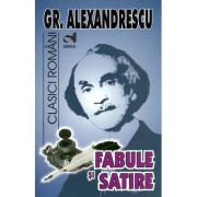 Fabule si satire (Gr. Alexandrescu)