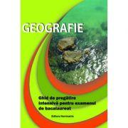 Ghid de pregatire intensiva pentru bacalaureat - Geografie 2016 (Georgeta Gasser)
