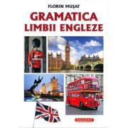 Gramatica Limbii Engleze (Florin Musat)