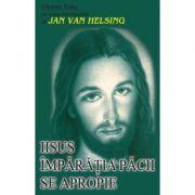 Iisus - Imparatia pacii se apropie - Johannes Holey