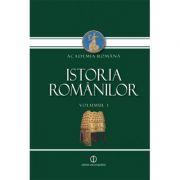 Istoria Romanilor, Volumul I. Mostenirea timpurilor indepartate (Editia a II-a)