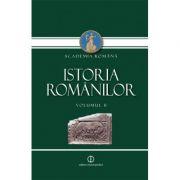 Academia Romana: Istoria Romanilor, Volumul II. Daco-Romani, Romanici, Alogeni (Editia II-a)