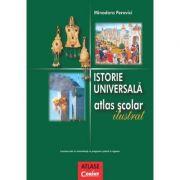 Atlas scolar de istorie universala ilustrat - Minodora Perovici